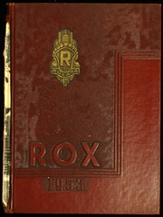 1953 Edition, Roxana High School - Rox Yearbook (Roxana, IL)