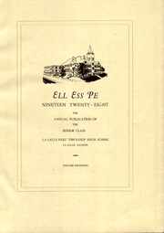 Page 5, 1928 Edition, La Salle Peru Township High School - Ell Ess Pe Yearbook (La Salle, IL) online yearbook collection