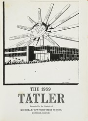 Page 5, 1959 Edition, Rochelle Township High School - Tatler Yearbook (Rochelle, IL) online yearbook collection
