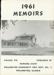Page 5, 1961 Edition, Wellington High School - Memoirs Yearbook (Wellington, IL) online yearbook collection
