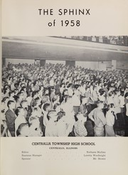 Page 5, 1958 Edition, Centralia Township High School - Sphinx Yearbook (Centralia, IL) online yearbook collection