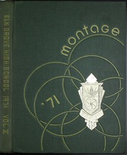 1971 Edition, Elk Grove High School - Montage Yearbook (Elk Grove Village, IL)