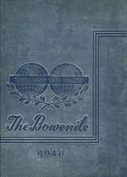 1947 Edition, James Harvey Bowen High School - Bowenite Yearbook (Chicago, IL)
