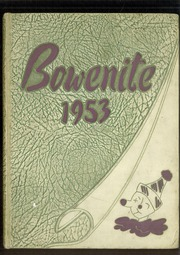 1953 Edition, James Harvey Bowen High School - Bowenite Yearbook (Chicago, IL)