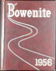1956 Edition, James Harvey Bowen High School - Bowenite Yearbook (Chicago, IL)