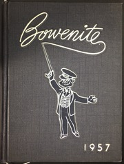 1957 Edition, James Harvey Bowen High School - Bowenite Yearbook (Chicago, IL)