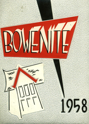 1958 Edition, James Harvey Bowen High School - Bowenite Yearbook (Chicago, IL)