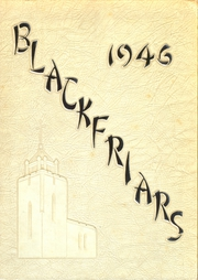 Fenwick High School - Blackfriars Yearbook (Oak Park, IL) online yearbook collection, 1946 Edition, Page 1