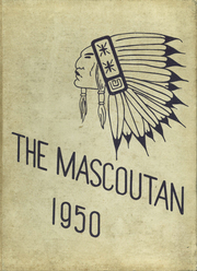 1950 Edition, Mascoutah Community High School - Mascoutan Yearbook (Mascoutah, IL)