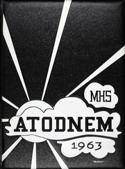 Mendota High School - Atodnem Yearbook (Mendota, IL) online yearbook collection, 1963 Edition, Page 1