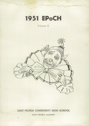 Page 5, 1951 Edition, East Peoria Community High School - Epoch Yearbook (East Peoria, IL) online yearbook collection