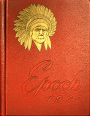 Page 1, 1962 Edition, East Peoria Community High School - Epoch Yearbook (East Peoria, IL) online yearbook collection