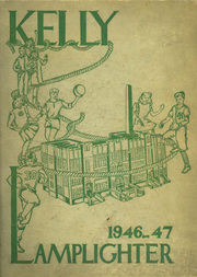1947 Edition, Kelly High School - Lamplighter Yearbook (Chicago, IL)