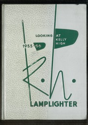 1956 Edition, Kelly High School - Lamplighter Yearbook (Chicago, IL)