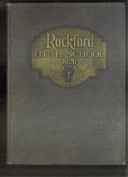 Rockford High School - RHS Yearbook (Rockford, IL) online yearbook collection, 1926 Edition, Page 1