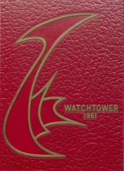 Rock Island High School - Watchtower Yearbook (Rock Island, IL) online yearbook collection, 1961 Edition, Page 1