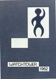 Rock Island High School - Watchtower Yearbook (Rock Island, IL) online yearbook collection, 1962 Edition, Page 1