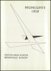 Page 5, 1959 Edition, Fenton High School - Arrow Yearbook (Bensenville, IL) online yearbook collection