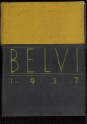 1937 Edition, Belvidere High School - Belvi Yearbook (Belvidere, IL)