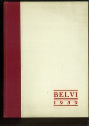 1939 Edition, Belvidere High School - Belvi Yearbook (Belvidere, IL)