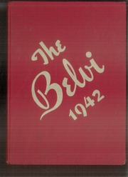 1942 Edition, Belvidere High School - Belvi Yearbook (Belvidere, IL)