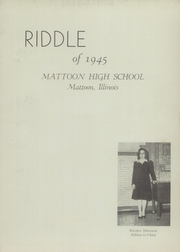 Page 7, 1945 Edition, Mattoon High School - Riddle Yearbook (Mattoon, IL) online yearbook collection