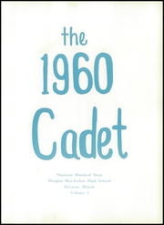 Page 7, 1960 Edition, MacArthur High School - Cadet Yearbook (Decatur, IL) online yearbook collection