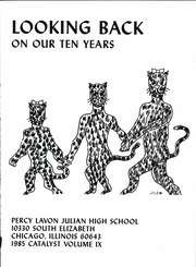 Page 5, 1985 Edition, Percy L Julian High School - Catalyst Yearbook (Chicago, IL) online yearbook collection