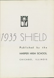 Page 5, 1935 Edition, Harper High School - Shield Yearbook (Chicago, IL) online yearbook collection