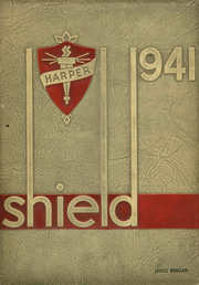 1941 Edition, Harper High School - Shield Yearbook (Chicago, IL)