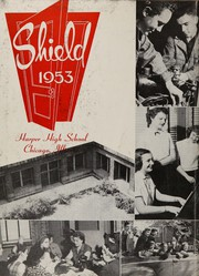 Page 6, 1953 Edition, Harper High School - Shield Yearbook (Chicago, IL) online yearbook collection
