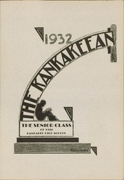Page 5, 1932 Edition, Kankakee High School - Kankakeean Yearbook (Kankakee, IL) online yearbook collection