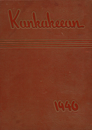 Page 1, 1940 Edition, Kankakee High School - Kankakeean Yearbook (Kankakee, IL) online yearbook collection