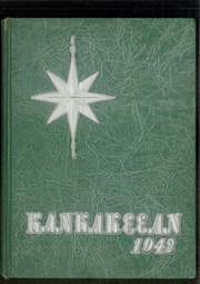 Page 1, 1942 Edition, Kankakee High School - Kankakeean Yearbook (Kankakee, IL) online yearbook collection