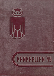 Page 1, 1949 Edition, Kankakee High School - Kankakeean Yearbook (Kankakee, IL) online yearbook collection