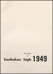 Page 5, 1949 Edition, Kankakee High School - Kankakeean Yearbook (Kankakee, IL) online yearbook collection