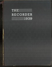 1939 Edition, Charleston High School - Recorder Yearbook (Charleston, IL)