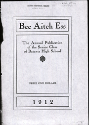 Page 1, 1912 Edition, Batavia High School - Bee Aitch Ess Yearbook (Batavia, IL) online yearbook collection