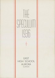 Page 7, 1936 Edition, East High School - Speculum Yearbook (Aurora, IL) online yearbook collection