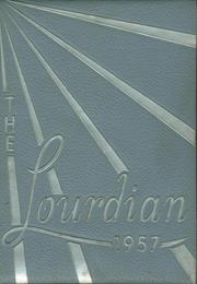 1957 Edition, Lourdes High School - Lourdian Yearbook (Chicago, IL)