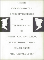 Page 7, 1958 Edition, Murphysboro High School - Crimson and Corn Yearbook (Murphysboro, IL) online yearbook collection