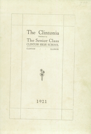 Page 5, 1921 Edition, Clinton High School - Clintonia Yearbook (Clinton, IL) online yearbook collection