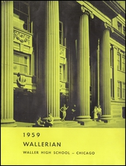 Page 5, 1959 Edition, Waller High School - Wallerian Yearbook (Chicago, IL) online yearbook collection