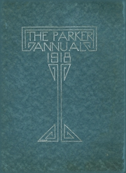 Page 1, 1918 Edition, Parker High School - Parker Pine Yearbook (Chicago, IL) online yearbook collection