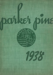 Page 1, 1938 Edition, Parker High School - Parker Pine Yearbook (Chicago, IL) online yearbook collection