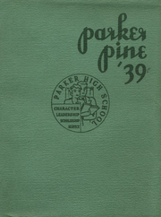 1939 Edition, Parker High School - Parker Pine Yearbook (Chicago, IL)