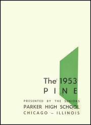 Page 5, 1953 Edition, Parker High School - Parker Pine Yearbook (Chicago, IL) online yearbook collection