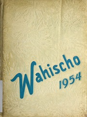 1954 Edition, Waterloo High School - Wahischo Yearbook (Waterloo, IL)