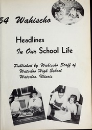 Page 9, 1954 Edition, Waterloo High School - Wahischo Yearbook (Waterloo, IL) online yearbook collection