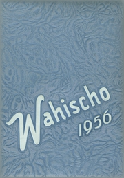 1956 Edition, Waterloo High School - Wahischo Yearbook (Waterloo, IL)